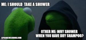 Evil Kermit loves dry shampoo